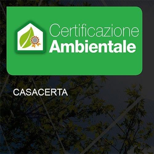 Certificazione Ambientale Casacerta
