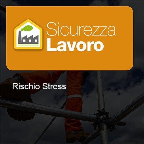 Sicurezza Lavoro rischio stress