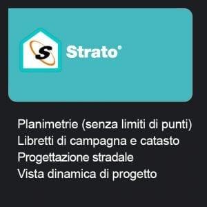 Strato - Planimetrie (senza limiti di punti) + Libretti di campagna e catasto + Progettazione Stradale + Vista dinamica