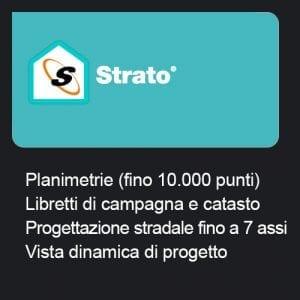 Strato - Planimetrie (fino 10.000 punti) + Libretti di campagna e catasto + Progettazione Stradale fino a 7 assi + Vista dinamica